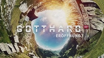 Gotthard - SRF-Sondersendung zur Eröffnung (01.06.2016, komplett) [HD]