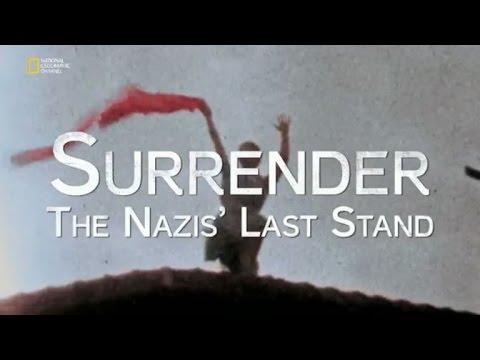 Teslimiyet : Nazi Almanyası'nın Son Direnişi ve Çöküşü (Belgesel)