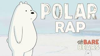 RAP DE POLAR - ESCANDALOSOS (We Bare Bears) | Zoiket