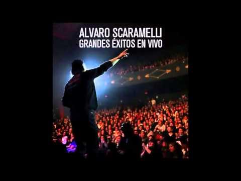GRANDES EXITOS EN VIVO - ALVARO SCARAMELLI (ALBUM COMPLETO)