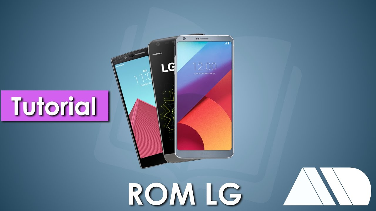 Mudar Rom Telefones LG /Change ROM LG Phones