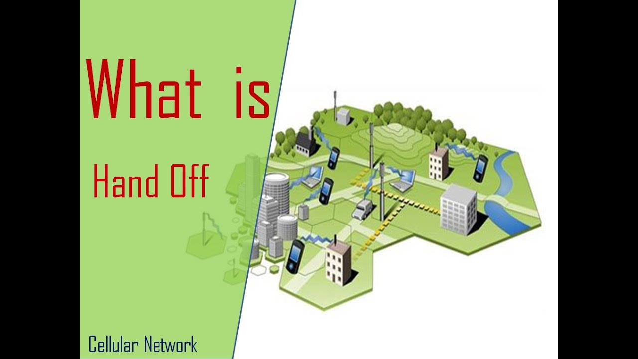 What is Hand-Off: Hard hand off and Soft Hand off in Cellular network