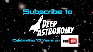 Deep Astronomy Channel Trailer - 2016