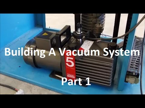 Energy Update #43.1 - Building A Vacuum System [Part 1]