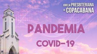 IPCopacabana - Palavra sobre a pandemia