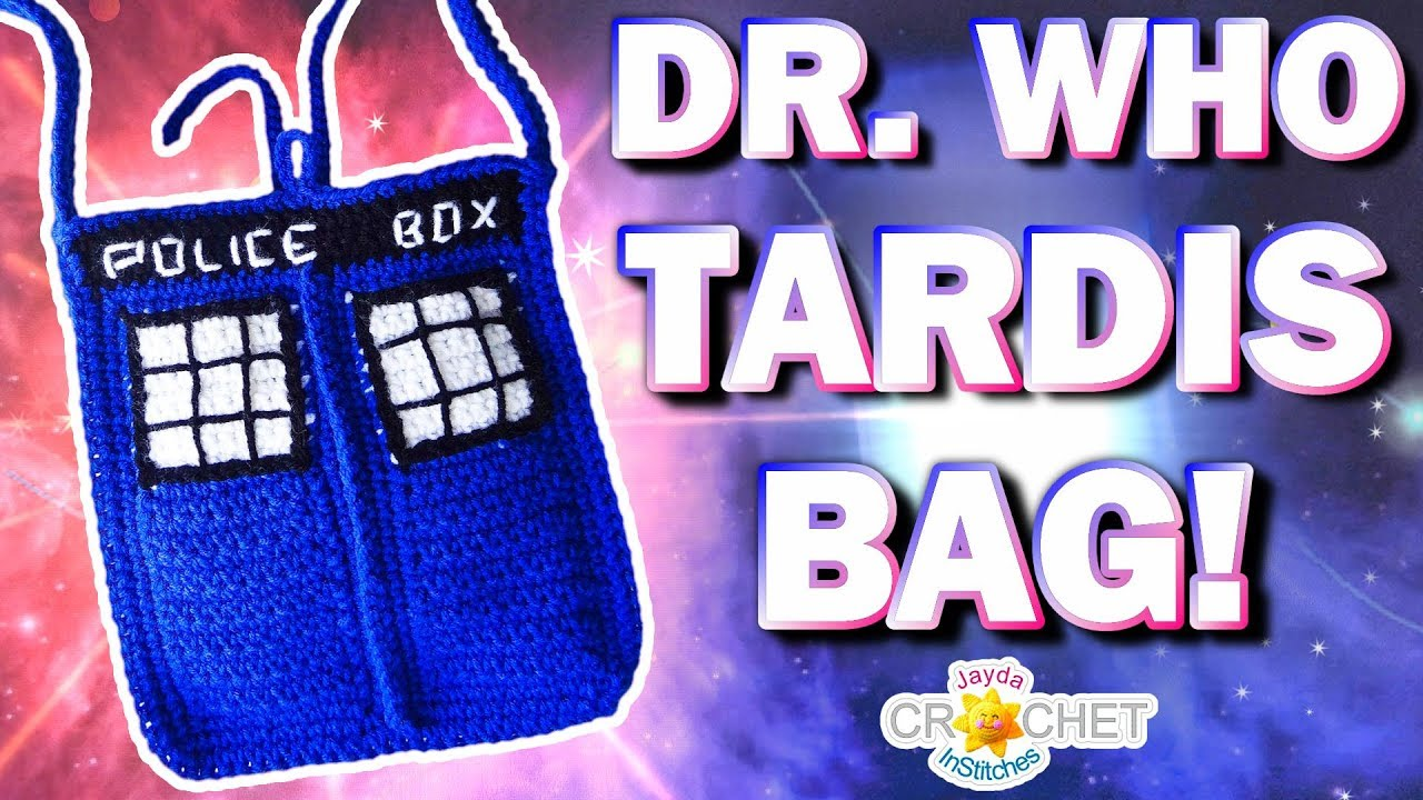 Dr Who Tardis Bag Crochet Pattern With Lining Youtube