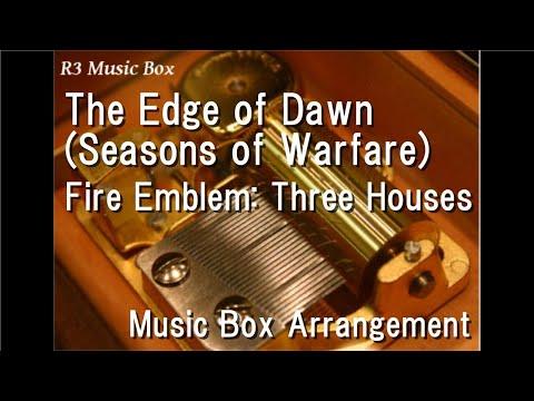 The Edge of Dawn Seasons of WarfareFire Emblem: Three Houses  Box
