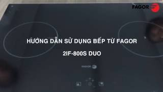 Hướng dẫn sử dụng Bếp từ Fagor 2IF-800S DUO