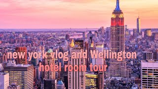 New york Wellington hotel vlog +room tour
