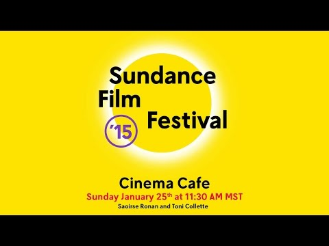 Cinema Cafe: Saoirse Ronan and Toni Collette @ 2015 Sundance Film Festival