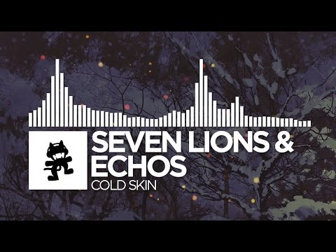 Seven Lions & Echos - Cold Skin [Monstercat Release] - YouTube