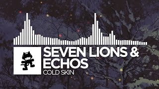 Seven Lions & Echos - Cold Skin [Monstercat Release]