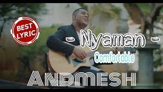 """Andmesh - """"Nyaman"""" (Cover By TULUS) Lirik Indonesia dan English"""