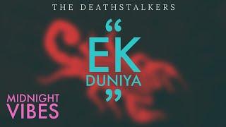 Ek Duniya THE DEATHSTALKERS AUDIO.mp3
