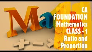 Business Mathematics and LR & Statistics - Chapter 1 Ratio and Proportion Class 1