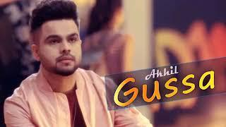 Gussa akhil new Punjabi video song 2018 coming song