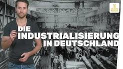 Industrialisierung in Deutschland I musstewissen Geschichte