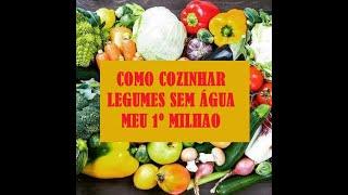 Como cozinhar legumes sem água