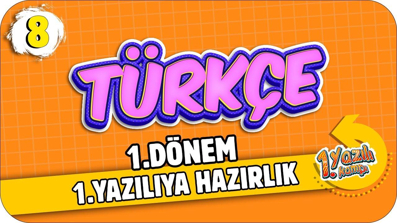8. Sınıf Türkçe  1.Dönem 1.Yazılıya Hazırlık | 2021 📝