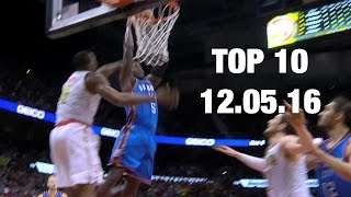 Repeat youtube video Top 10 Plays of the Night: 12.05.16