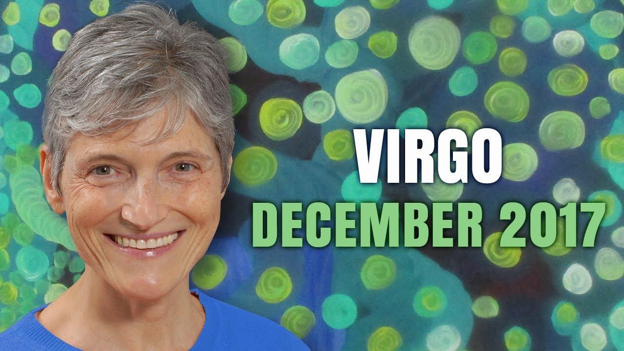 VIRGO DECEMBER 2017 HOROSCOPE   Favourable Month for You!