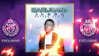 Jubba Marijuana Havana Remix January 2018