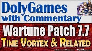 Wartune Patch 7.7 - new TIME VORTEX / TIME CAVERN / DRAGON EDGE