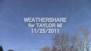 WEATHERSHARE 11/25/2011- Taylor MI