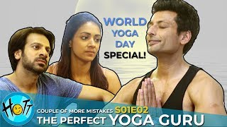 Couple of More Mistakes | S01E02 | The Perfect Yoga Guru | Karan Veer Mehra | Barkha Sengupta