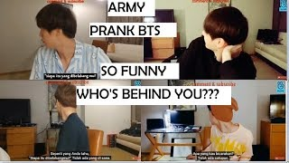 who is that behind you, ARMY Pranked BTS, This How BTS Members React