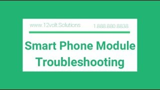 SPM Troubleshooting: Add-On Smart Phone Module for Remote Start Kits