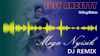 Mega Nyisik Remix Dj Susy Arzetty.mp3