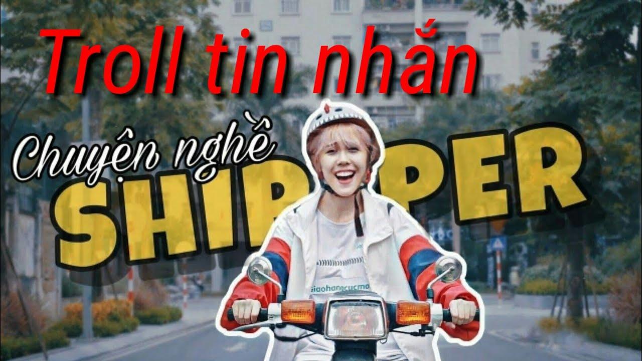 [ Troll tin nhắn ] Giả SHIPPER  l CHUYỆN NGHỀ SHIPPER   Hậu Hoàng l Cười không nhặt được mồm