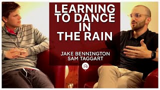Learning to dance in the rain - Jake Bennington | D2D NUGGET