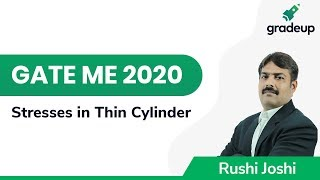 Stresses in Thin Cylinder | GATE ME 2020 | SOM | Gradeup