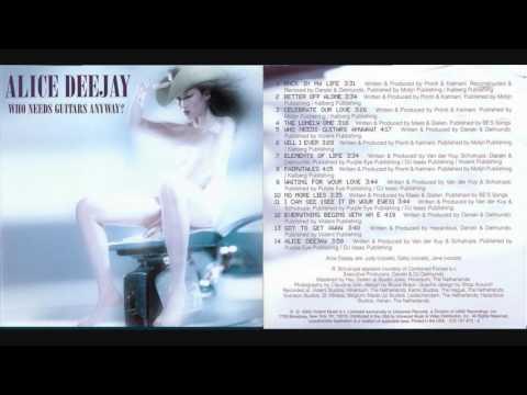 Alice Deejay - Who Needs Guitars Anyway [Full Album] mp3