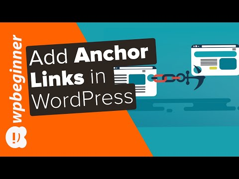 "How to ""Easily"" Add Anchor Links in WordPress Step by Step"
