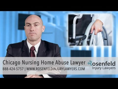 Chicago Nursing Home Abuse Attorney   Rosenfeld Injury Lawyers