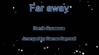 Far away - Karaoke - Demis Roussos - Arranged by Ramez Beyrouti