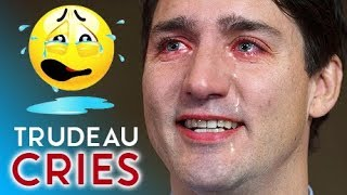 Trudeau Breaks Down And CRIES (Do REAL Leaders Cry?)