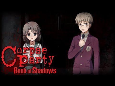 Corpse Party Book of Shadows [Blind] | Episode 37 - One Loooooong Hallway