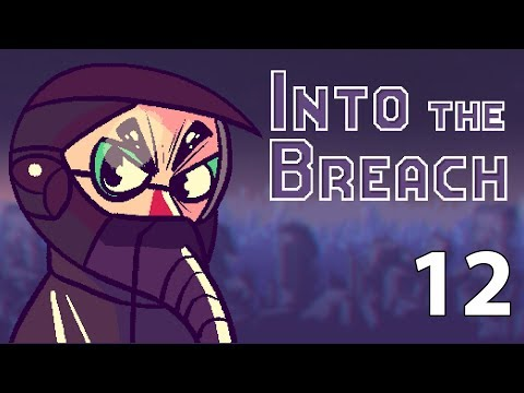 Into the Breach - Northernlion Plays - Episode 12 [Ice To See You]