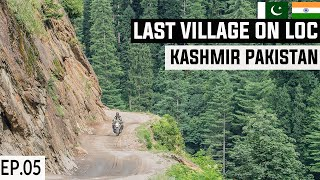 Dangerous Road to Last Pakistani Village on LOC S2. EP05 | Taobat Kashmir | Pakistan Motorcycle Tour