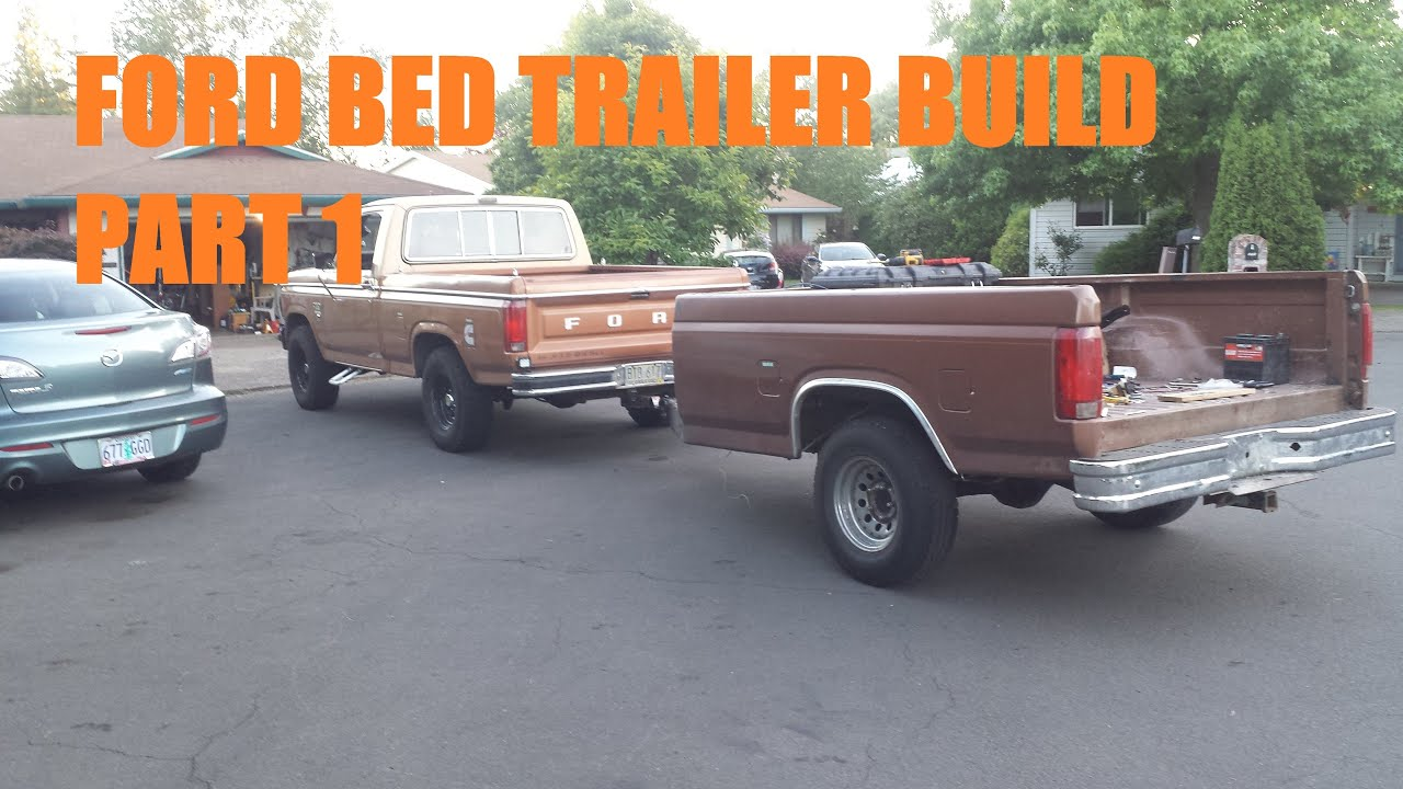 Building a Bed Trailer Part 1 - YouTube