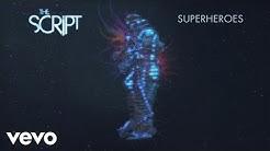 The Script - Superheroes (Audio)