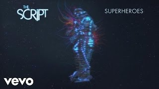 Repeat youtube video The Script - Superheroes (Audio)