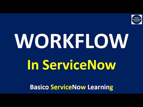 how-to-create-a-workflow-in-servicenow-|-workflow-basic-concepts-|-servicenow-training-videos