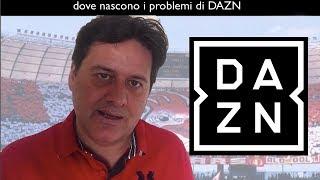 I veri problemi di DAZN - Un'analisi tecnica - hevec