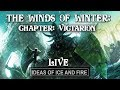 The Winds of Winter: Chapter: Victarion (Live Discussion)