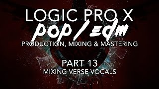 Logic Pro X - 13 - Mixing Verse Vocals